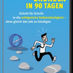 """Das Buch """"Gründen in 90 Tagen"""""""